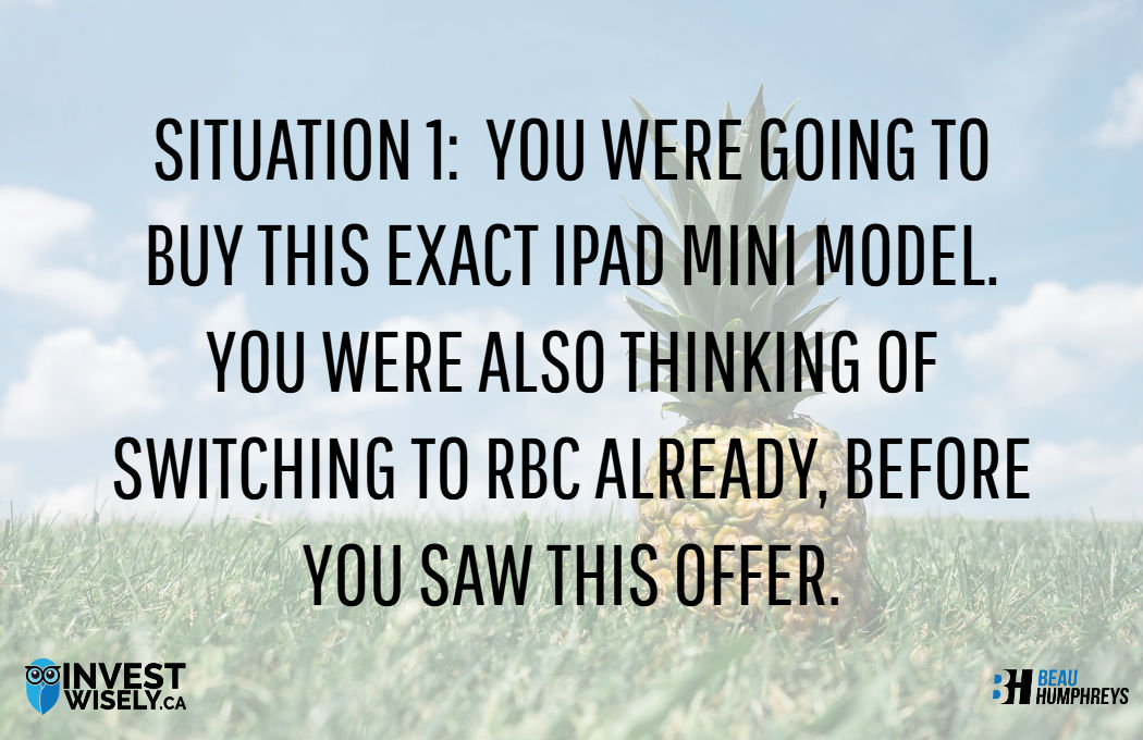RBC Free iPad - Situation 1