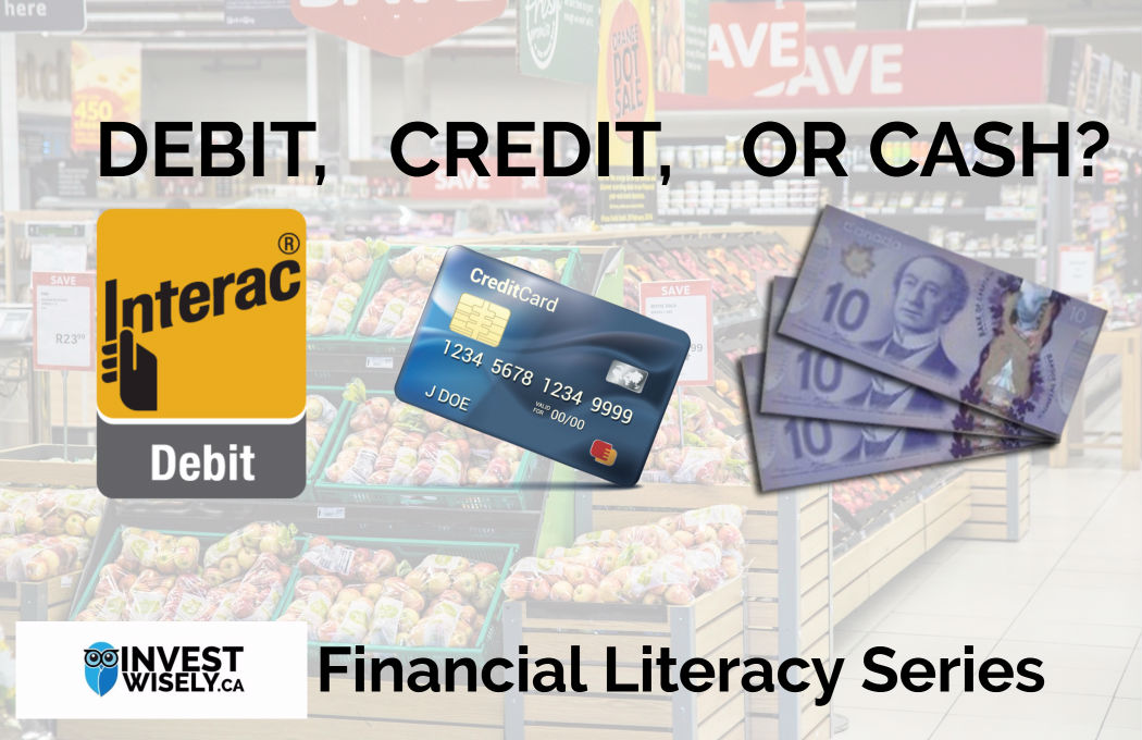 Financial Literacy Series:  Debit, Credit, or Cash?