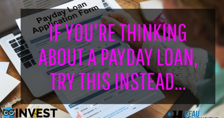 If you're thinking about a payday loan, try this instead…