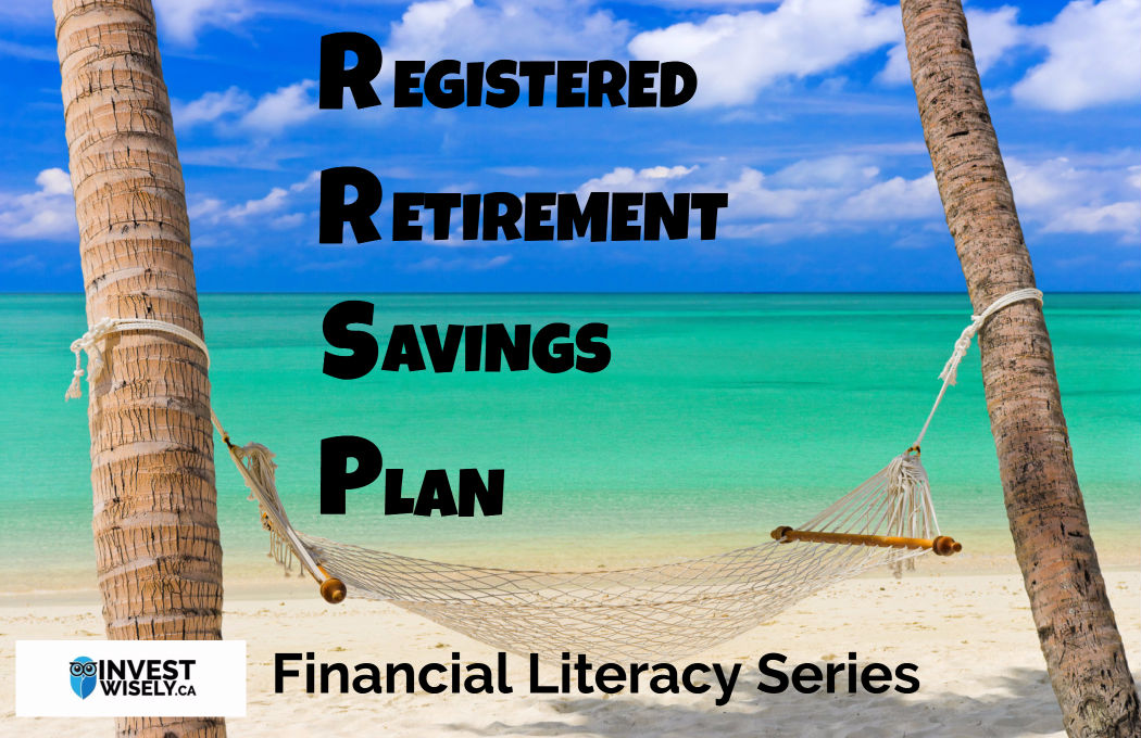 Financial Literacy Series:  RRSP