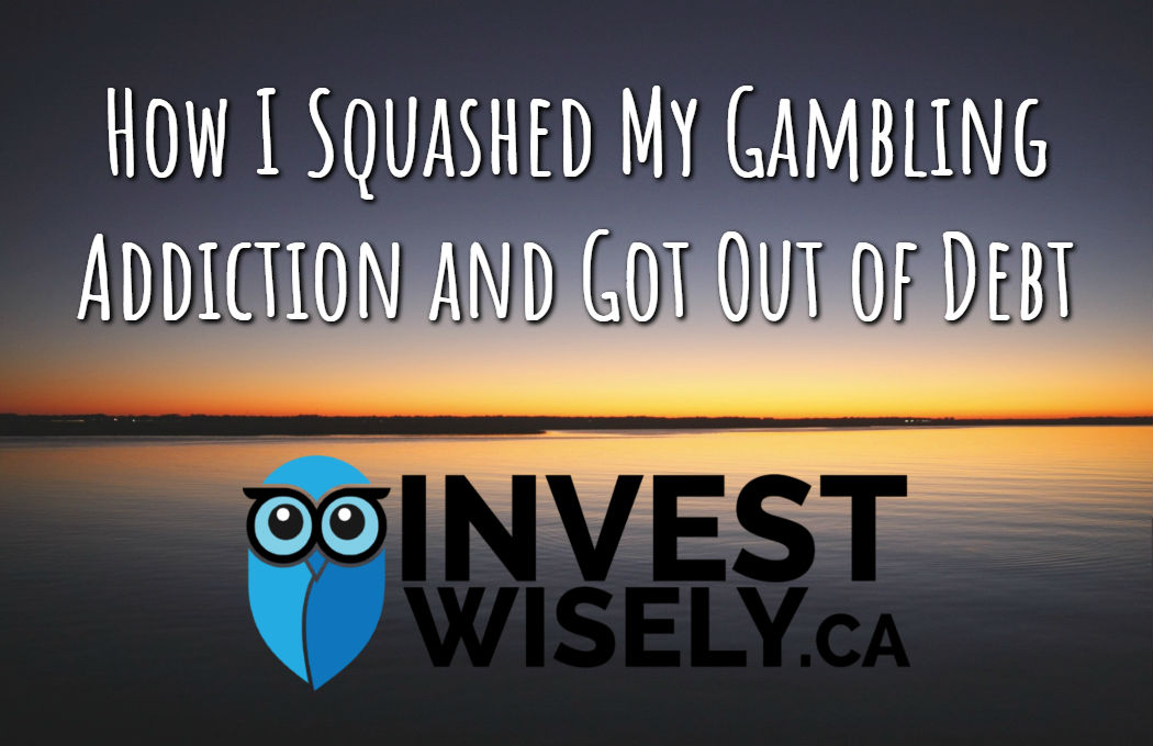How I Squashed My Gambling Addiction and Got Out of Debt