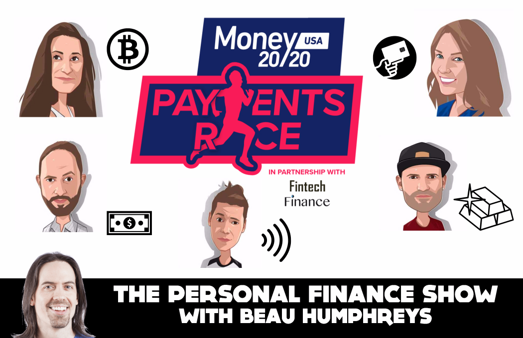 Episode 7 – Money 20/20 Payments Race [Podcast]