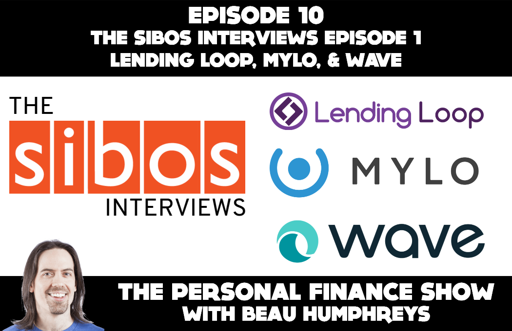 Episode 10 – Lending Loop, Mylo, Wave [Podcast]