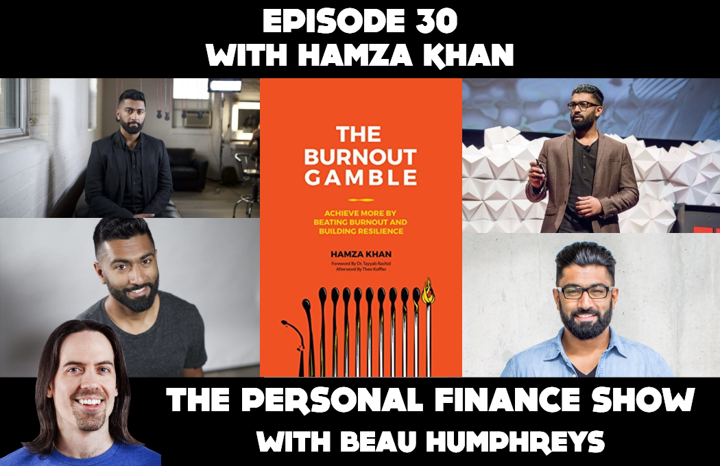 Episode 30 with Hamza Khan [Podcast]