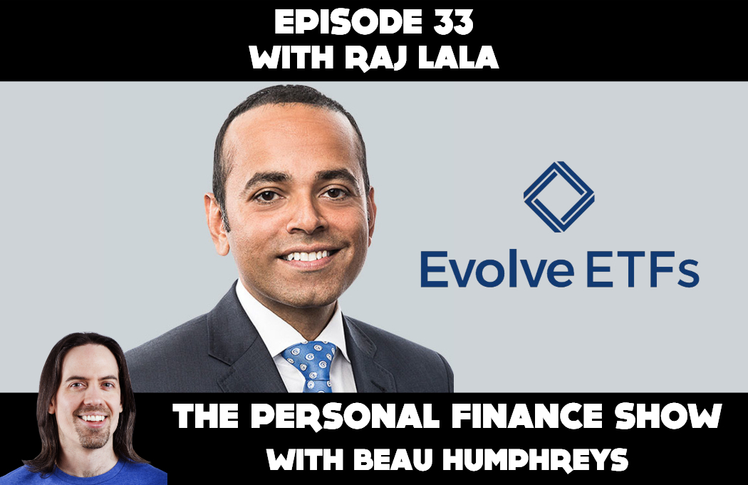 Episode 33 with Raj Lala [Podcast]