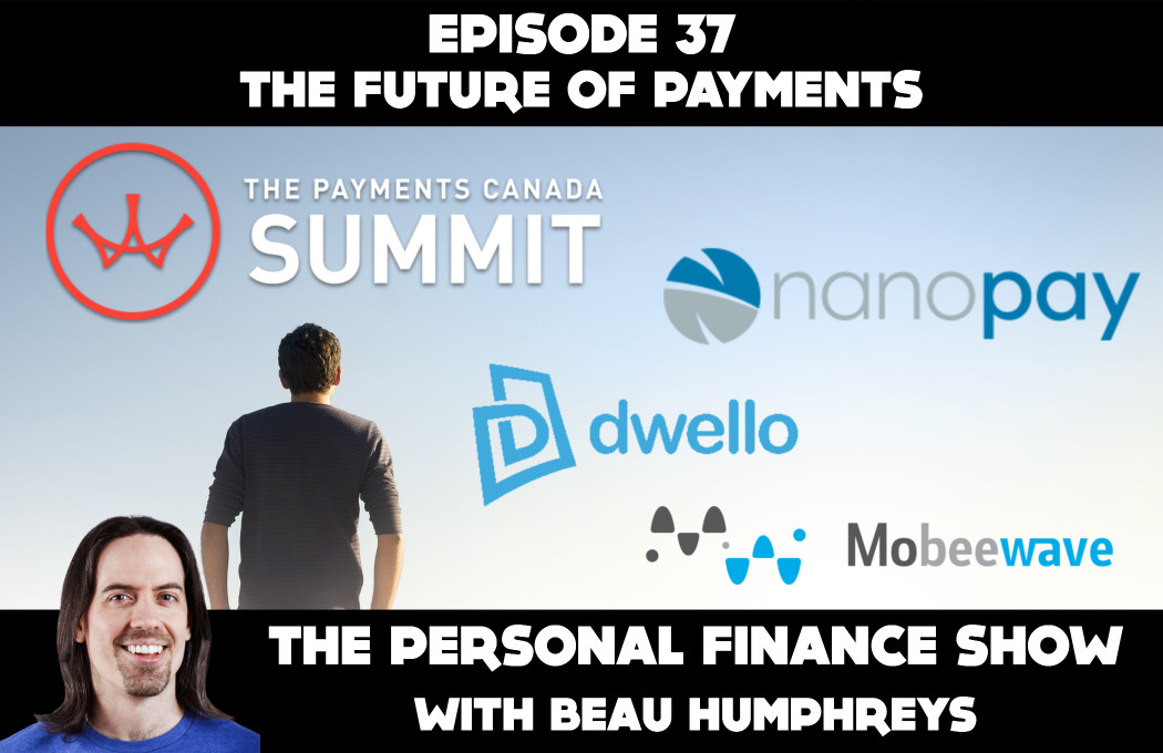 Episode 37 – The Future of Payments [Podcast]