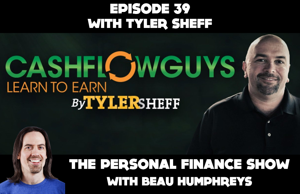 Episode 39 with Tyler Sheff [Podcast]