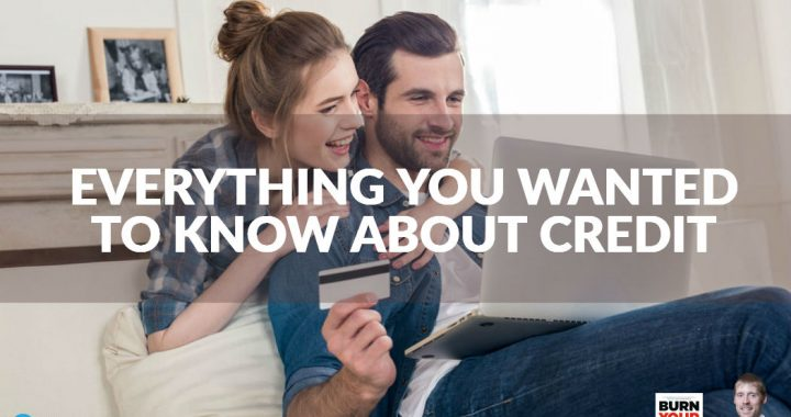 Everything You Wanted To Know About Credit